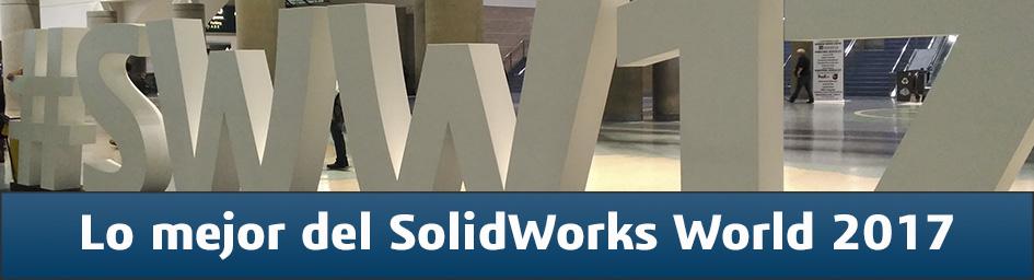 Lo mejor de SolidWorks World 2017
