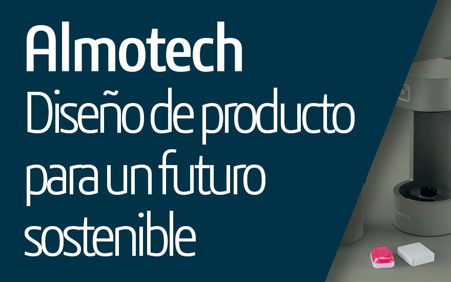 Almotech, diseño de producto para un futuro sostenible