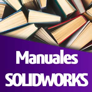 Manuales SOLIDWORKS